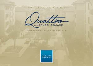 Naples Square Quattro - Brochure Design - Naples, Florida