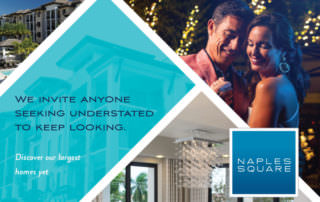 Naples Square Quattro Advertising Campaign Design - Naples, Florida